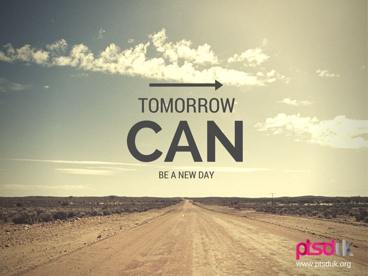 Tomorrow can be a new day PTSD UK