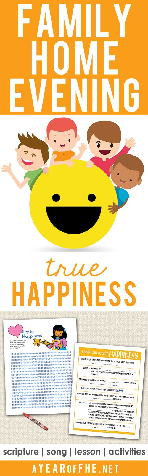 A Year of FHE // A free Family Home Evening about how we find TRUE HAPPINESS. Includes song, scripture, lesson and two free downloads for the activity; one for young kids and one for older kids & teens! #lds #happiness #fhe #scriptures