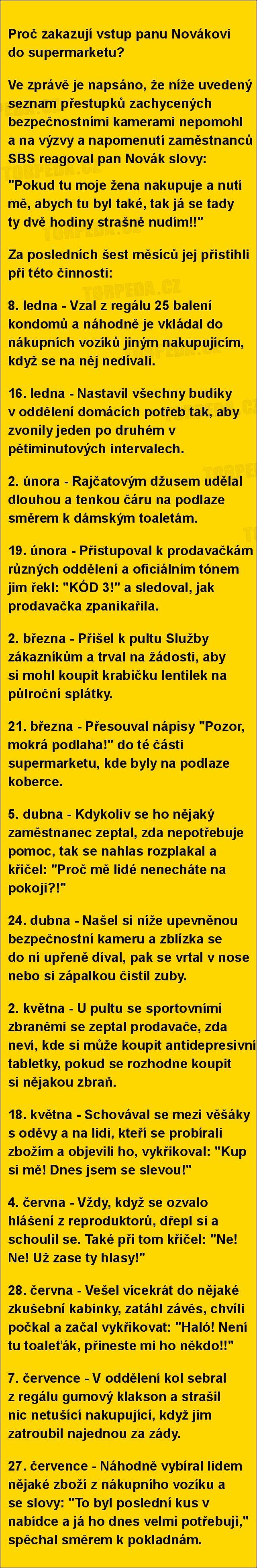 Proč zakazují vstup panu Novákovi do supermarketu?