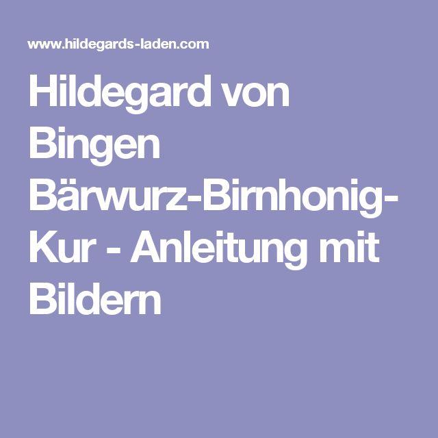 Hildegard von Bingen Bärwurz-Birnhonig-Kur - Anleitung mit Bildern