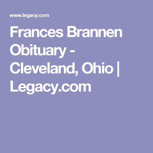 Frances Brannen Obituary - Cleveland, Ohio | Legacy.com