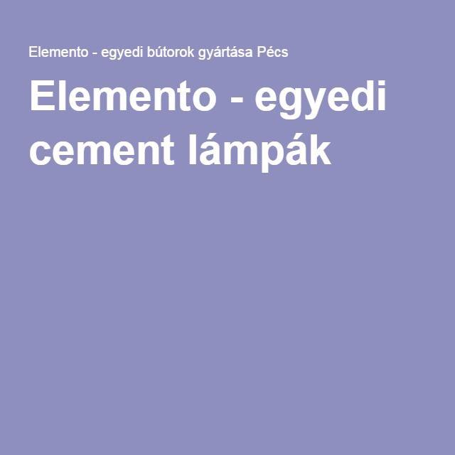 Elemento - egyedi cement lámpák