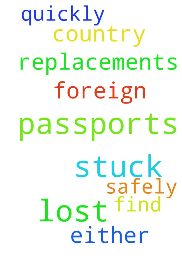 We lost our passports and are stuck in a - We lost our passports and are stuck in a foreign country. Please help us pray that we either find them or get replacements quickly and safely. Posted at: https://prayerrequest.com/t/C97 #pray #prayer #request #prayerrequest