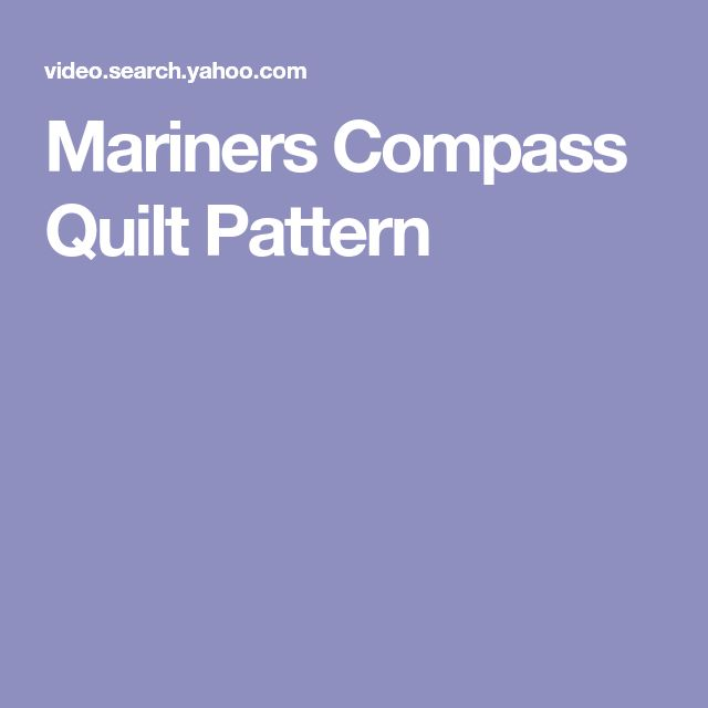 Mariners Compass Quilt Pattern