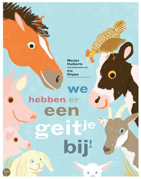 We hebben er een geitje bij! We hebben er een geitje bij!, geschreven door Marjet Huiberts en geïllustreerd door Iris Deppe, is verkozen tot Prentenboek van het Jaar 2016.