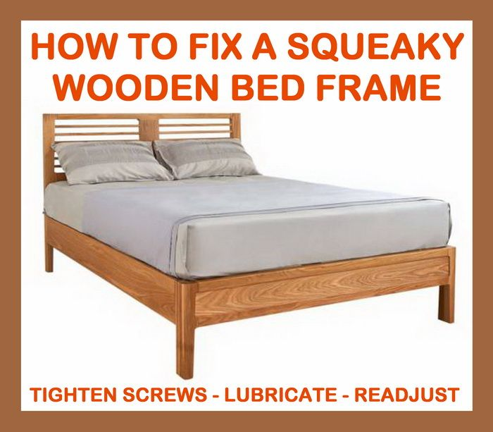 How To Stop Your Wooden Bed Frame From Squeaking