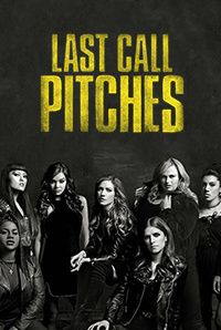 Watch Pitch Perfect 3 (2017) Movie Online Free