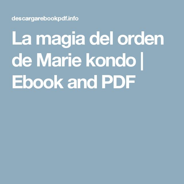 La magia del orden de Marie kondo | Ebook and PDF