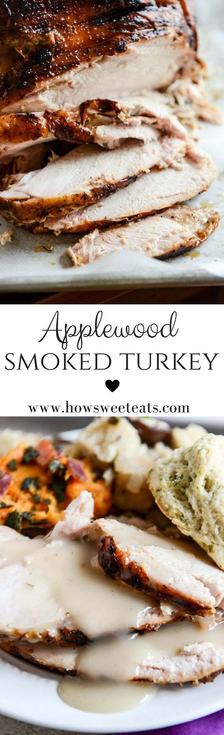 Applewood Smoked Turkey with Cider Bourbon Gravy I howsweeteats.com @howsweeteats