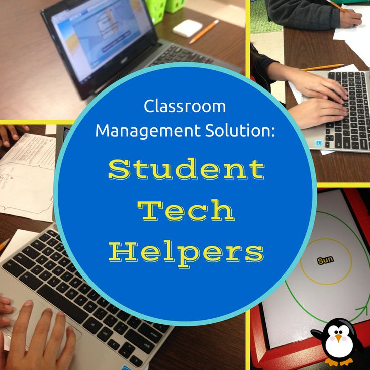 Classroom Management Solution: Student Tech Helpers and how they can be utilized