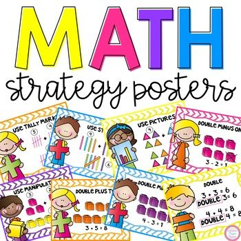 21 Math Strategy Posters Different strategies include: -Use your fingers -Use Tally Marks -Use a hundreds board -Use Sticks -Use manipulatives -Use pictures -Use ten frames -Use a number line -Make a math mountain -Make a ten -Counting on -Double -Double plus one -Double plus two -Double minus one -Double minus two -Counting back -Use base 10 blocks -Add and