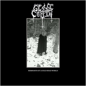 Glass Coffin Remnants Of A Cold Dead World Crucial Blaze Coffin Cold Glass