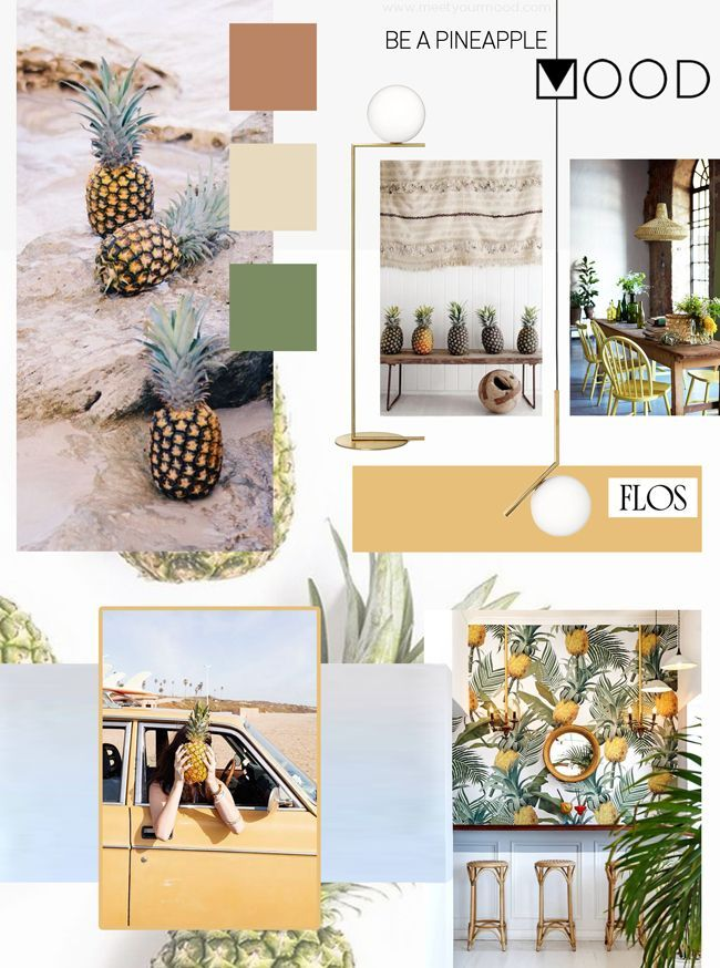 Be A Pineapple Is A Mood Fresh Sweet And Tasty Mood Board
