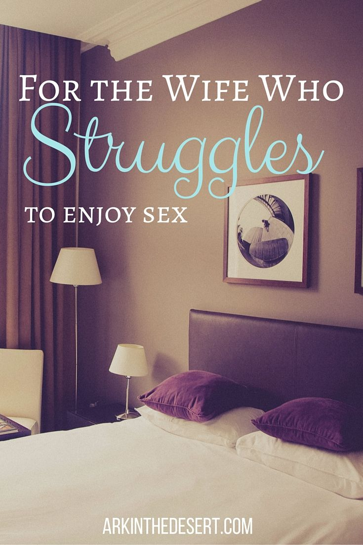 For the wife who struggles to enjoy sex. You are not alone! Here's some encouragement, advice and truth.