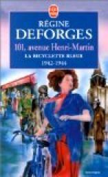 La Bicyclette bleue, tome 2 : 101, avenue Henri-Martin - Régine Deforges