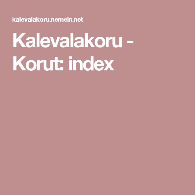 Kalevalakoru - Korut: index