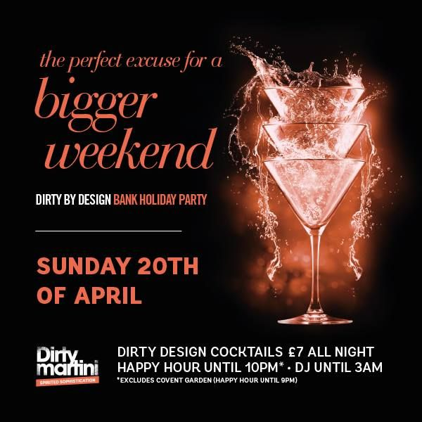 Celebrate the long #Easter weekend with Dirty Martini in #RegentStreet.