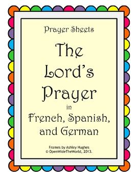 The Lord's Prayer/Our Father in French, Spanish, and German