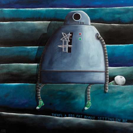 There is a Big Fat Robot Sitting on Me by Tony Cribb