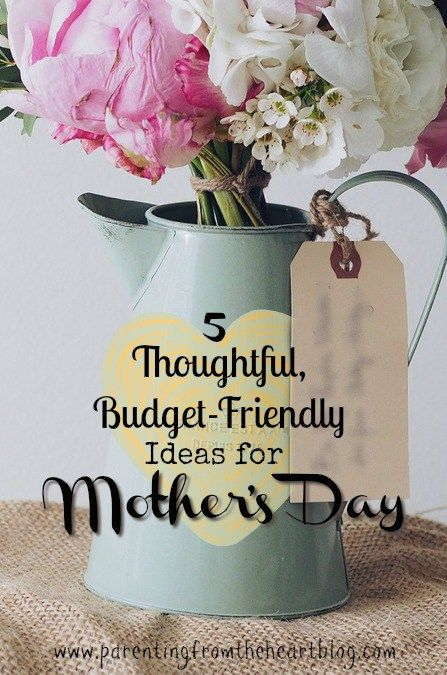 Thoughtful Budget Friendly Ideas For Mother 39 S Day
