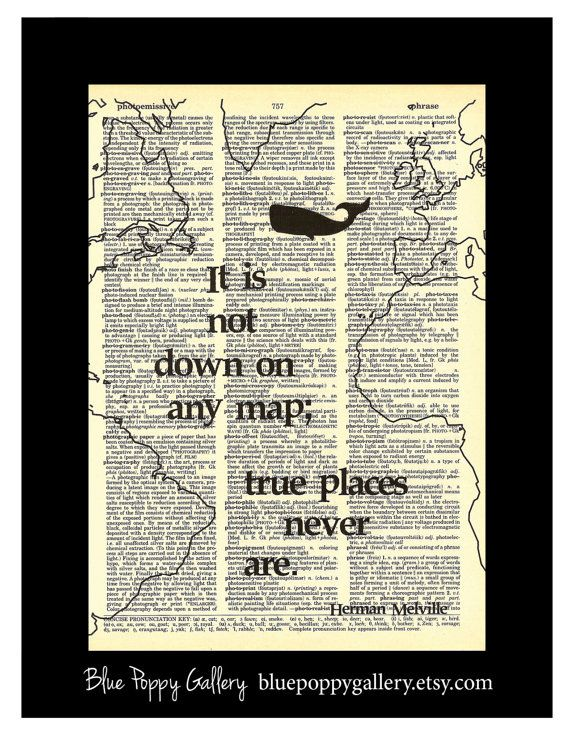 Moby Dick Herman MNelville quote with map and by BluePoppyGallery, $7.95  Printed on a map, instead of a dictionary page...