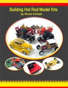 Building Hot Rod Scale Models - http://www.rocketfin.com/rocketfin-books.cfm