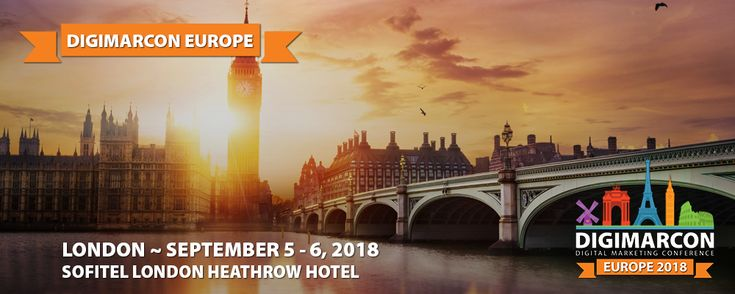 DigiMarCon Europe 2018 Digital Marketing Conference Arrives in London this September
