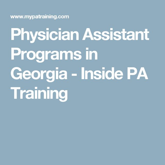 Physician Assistant Programs in Georgia - Inside PA Training