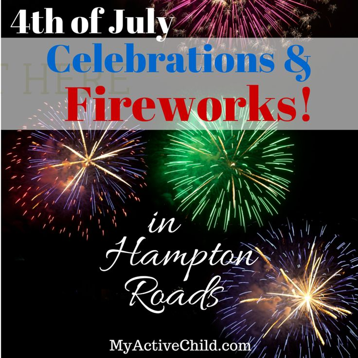 The Fourth of July in Hampton Roads means lots of local fun! Find your local fireworks and celebrations here! http://hamptonroads.myactivechild.com/blog/fourth-july-celebrations-hampton-roads/