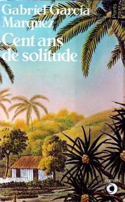 Critiques, citations, extraits de Cent ans de Solitude de  Gabriel Garcia Marquez. INCLASSABLE ! je crois que c'est une sorte d'OVNI ou plutôt d'OLVNI (l...