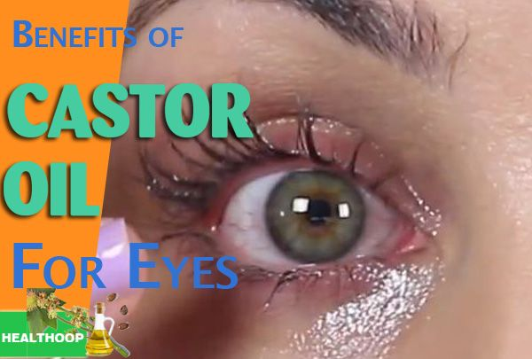 6 Benefits of Castor Oil For Eyes