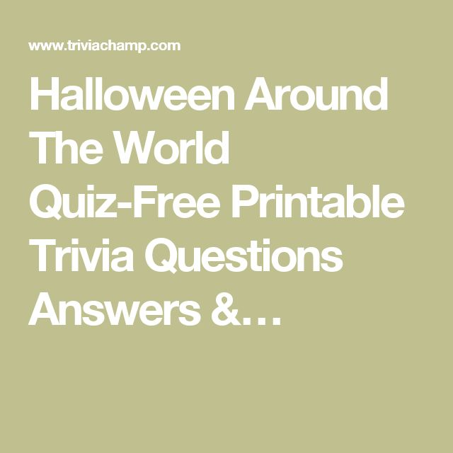 Halloween Around The World Quiz-Free Printable Trivia Questions Answers &…