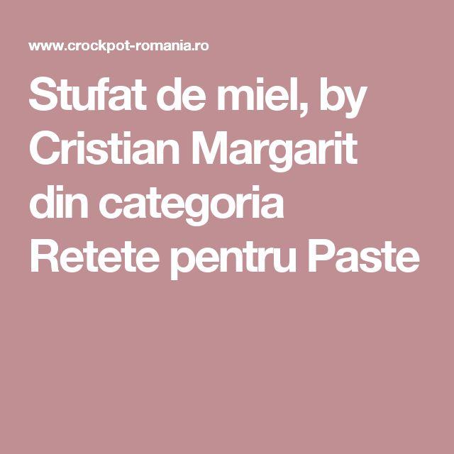 Stufat de miel, by Cristian Margarit din categoria Retete pentru Paste
