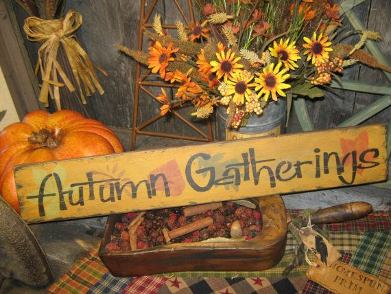 Primitive Fall Sign  Autumn Gatherings by JustHanginAroundPrim, $18.95
