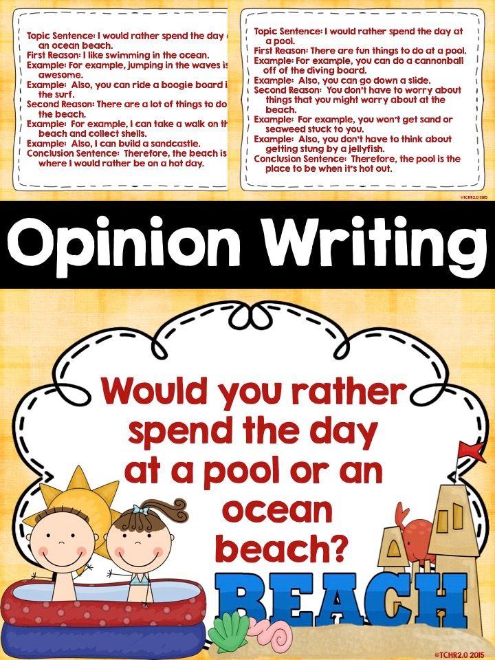 Opinion Writing Summer Opinion Writing Writing Topics Topic Sentences