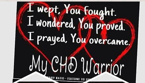 Chd... SOOOO TRUE... puts me in tears reading this..but tears of joy..my little one is a fighter and has beat the odds..