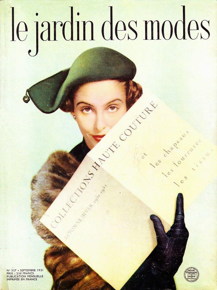 A la Recherche des Modes Perdues et Oubliées: Jardin des modes - Septembre 1951 *