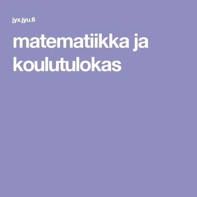 matematiikka ja koulutulokas