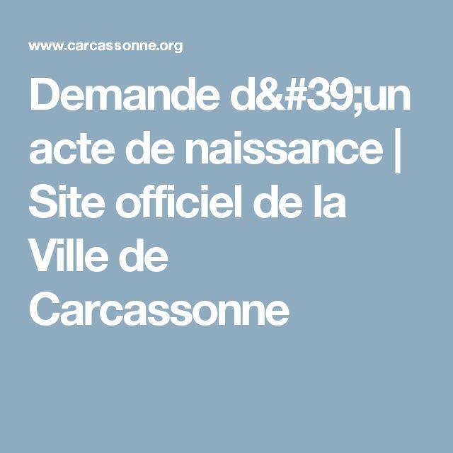 Demande d'un acte de naissance | Site officiel de la Ville de Carcassonne
