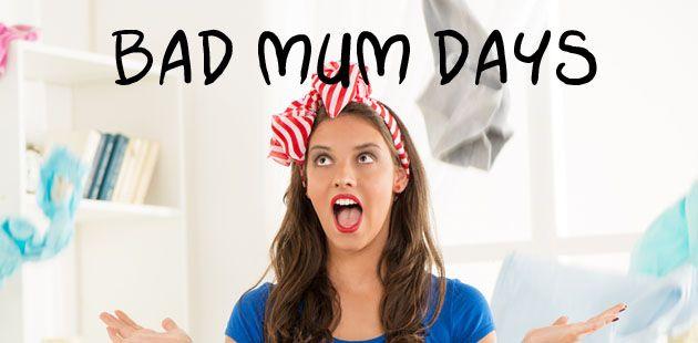 bad mum days - poem for parents