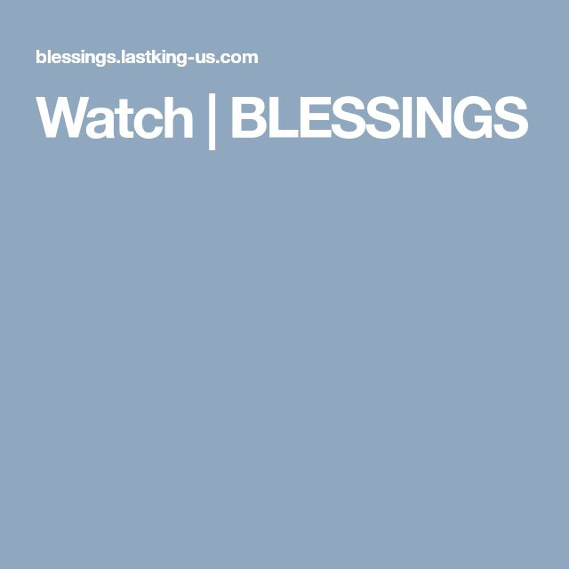 Watch  | BLESSINGS