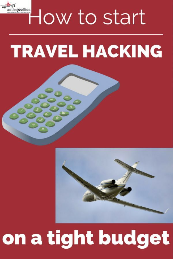 How to start travel hacking when your budget can't hack it