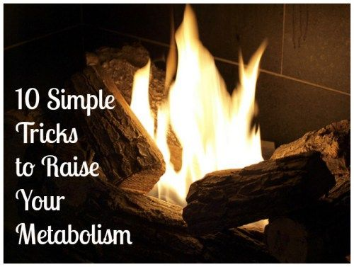 10 Simple Tricks to Raise Your Metabolism