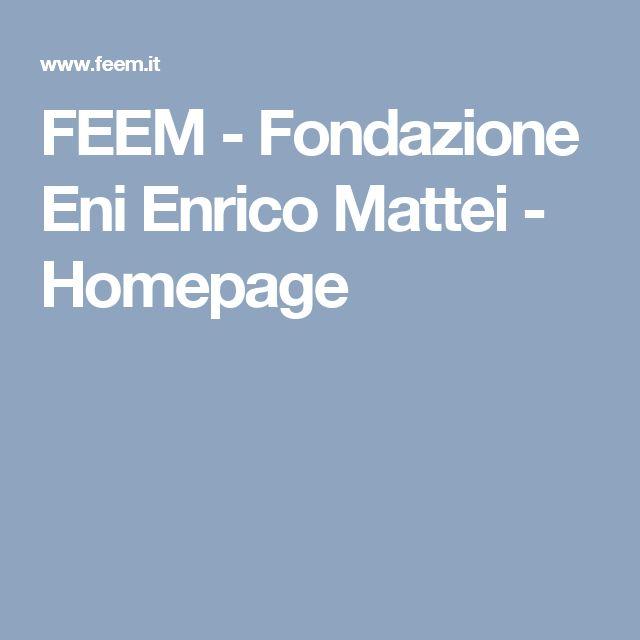 FEEM - Fondazione Eni Enrico Mattei - Homepage