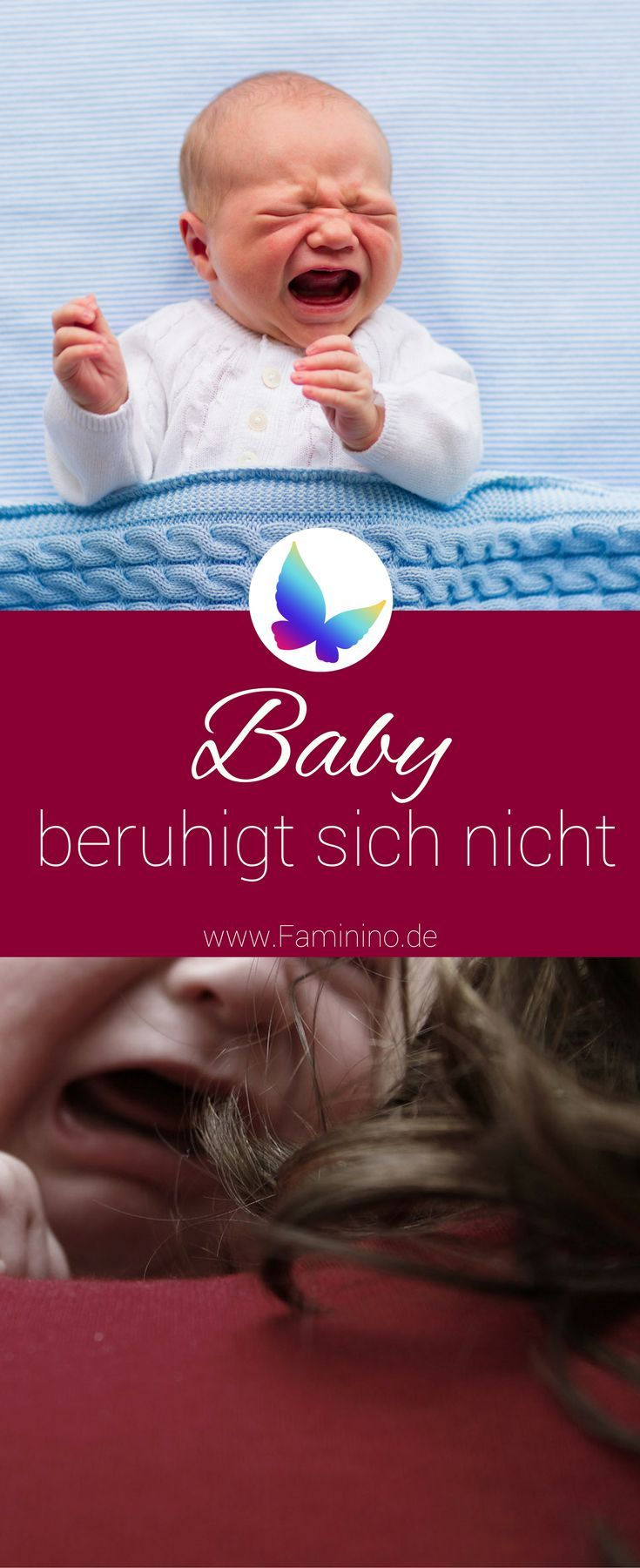 Das Baby lässt sich nicht beruhigen - Wenn Mama hilflos