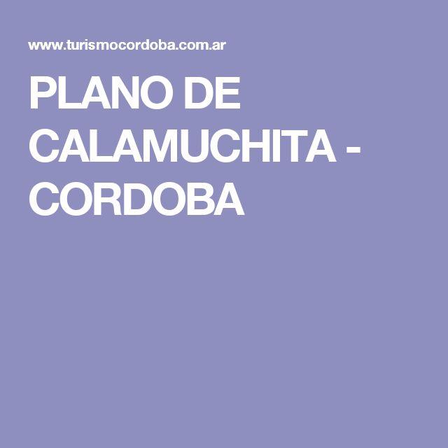 PLANO DE CALAMUCHITA - CORDOBA