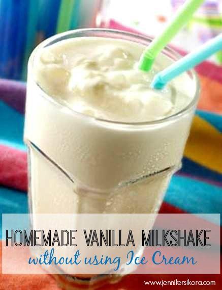 Homemade Vanilla MilkShakes without Ice Cream – Jen's Journey