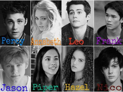 Casting HOO: Percy as Logan lerman -  Annabeth as Anna Sophia Robb - Jason as Lucas Till - Piper as Seychelle Gabriel - Leo as Dylan O´Brien - Frank as Booboo Stewart - Hazel as Madison Pettis - Nico as Skandar Keynes