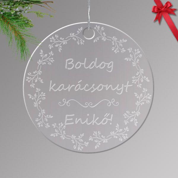 Gravírozott akrilüveg karácsonyfa dísz egyedi névvel 03.