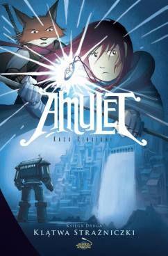"""Kazu Kibuishi (sc. & rys.), """"Amulet #2: Klątwa strażniczki"""", Planeta Komiksów, 2017."""